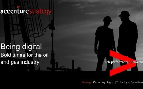 Being digital: Bold times for the oil and gas industry