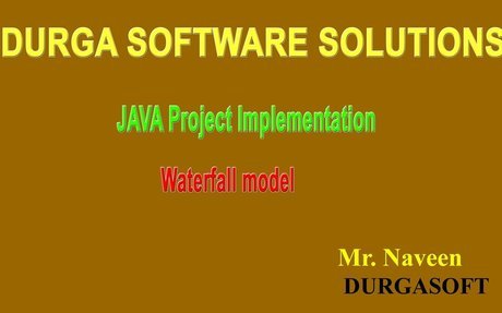 JAVA Project Implementation  - Waterfall Model by Mr Naveen