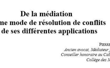 De la médiation comme mode de résolution de conflits et de ses différentes applications |
