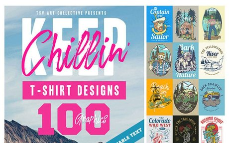 100 Keep Chillin' T-Shirt Designs - Thefancydeal