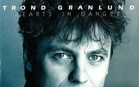 Hearts In Danger - Trond Granlund (1985)