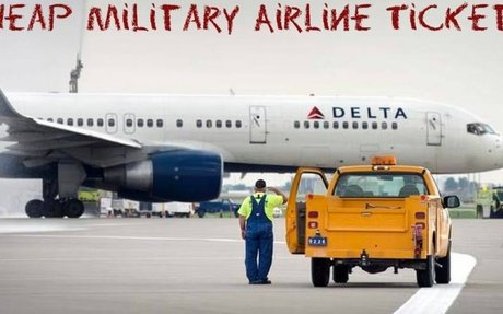 How To Get Cheap Airline Tickets For Military?