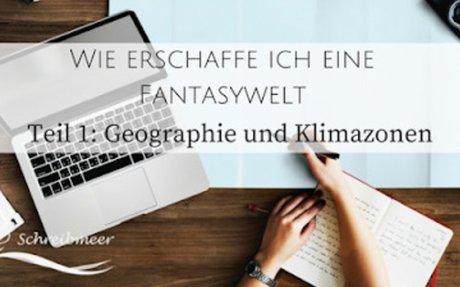 Wie erschaffe ich eine Fantasywelt - Teil 1: Geographie und Klimazonen