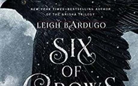 Six of Crows: Leigh Bardugo Grades 8 and Up