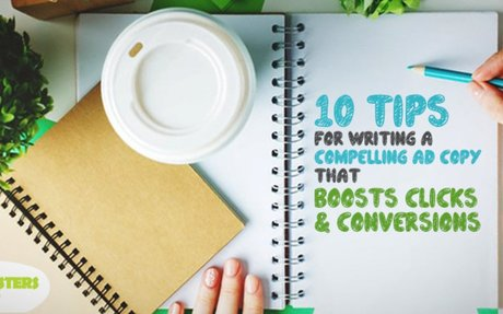 10 Tips for Writing a Compelling Ad Copy that Boosts Clicks & Conversions - Dubai Monsters