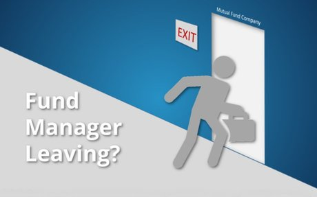Fund Manager Left? What Does It Mean for Performance?
