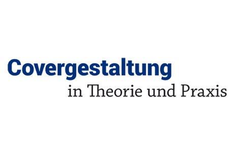 Covergestaltung in Theorie und Praxis