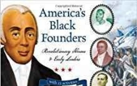 STUDENT America's Black Founders: Revolutionary Heroes & Early Leaders