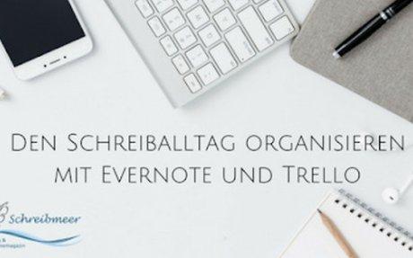 Den Schreiballtag organisieren mit Evernote und Trello