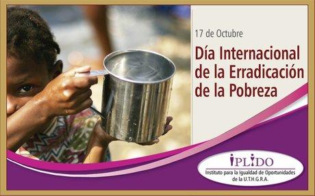 17 de Octubre. Día Internacional de la Erradicación de la Pobreza