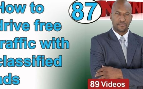 87 - How to drive free traffic with classified ads & make money