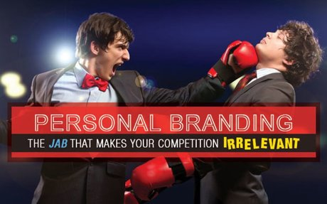 Personal Branding: The JAB That Makes your Competition Irrelevant -