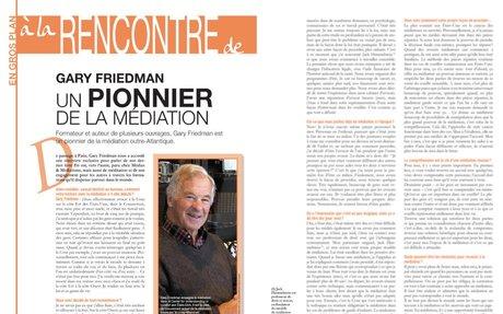 Gary Friedman un pionnier de la médiation