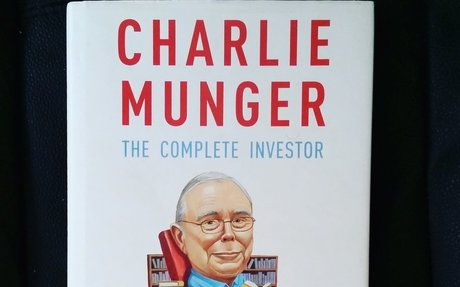 Charlie Munger: The Complete Investor (Columbia Business School Publishing): Tren Griffin