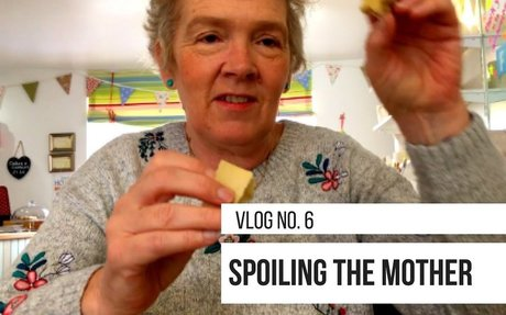 SPOILING THE MOTHER | Vlog No. 6