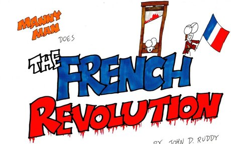 Manny Man Does the French Revolution