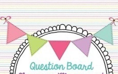 The Question Board