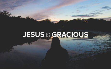 Jesus Unboxed - Jesus is Gracious: Pursue Change - Edric Mendoza