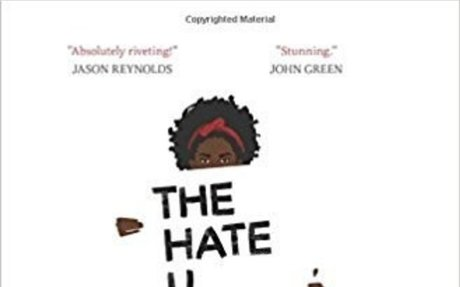 The Hate U Give : Angie Thomas Grades 8 & Up