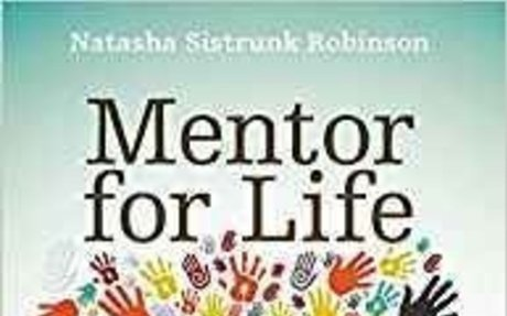 Mentor for Life: Finding Purpose through Intentional Discipleship: Natasha Sistrunk Robins