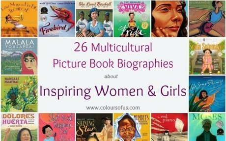 Multicultural Picture Books about Inspiring Women & Girls