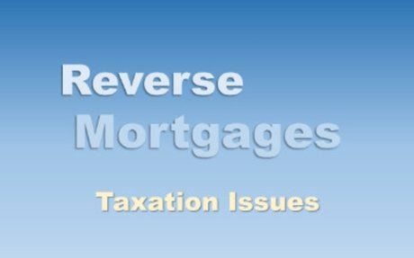 Tax Deductions For Reverse Mortgage Borrowing & Payments
