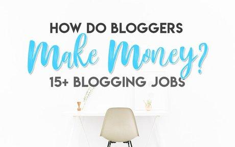 How do Bloggers Make Money Blogging? + 15 Blogging Jobs!   Aspiring Bloggers