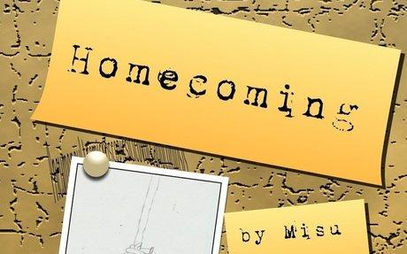 HOMECOMING by Misu, age 10