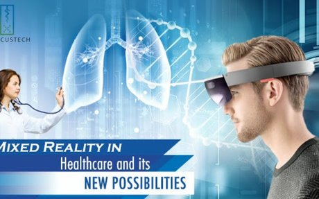 Medicustech: Mixed Reality in Healthcare and its New Possibilities