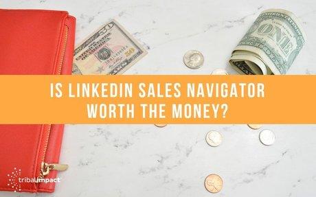 Is LinkedIn Sales Navigator Worth The Money? #LinkedInTips