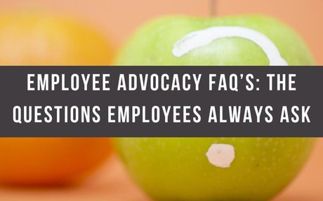 Employee Advocacy FAQ's: The Questions Employees Always Ask #EmployeeAdvocacy
