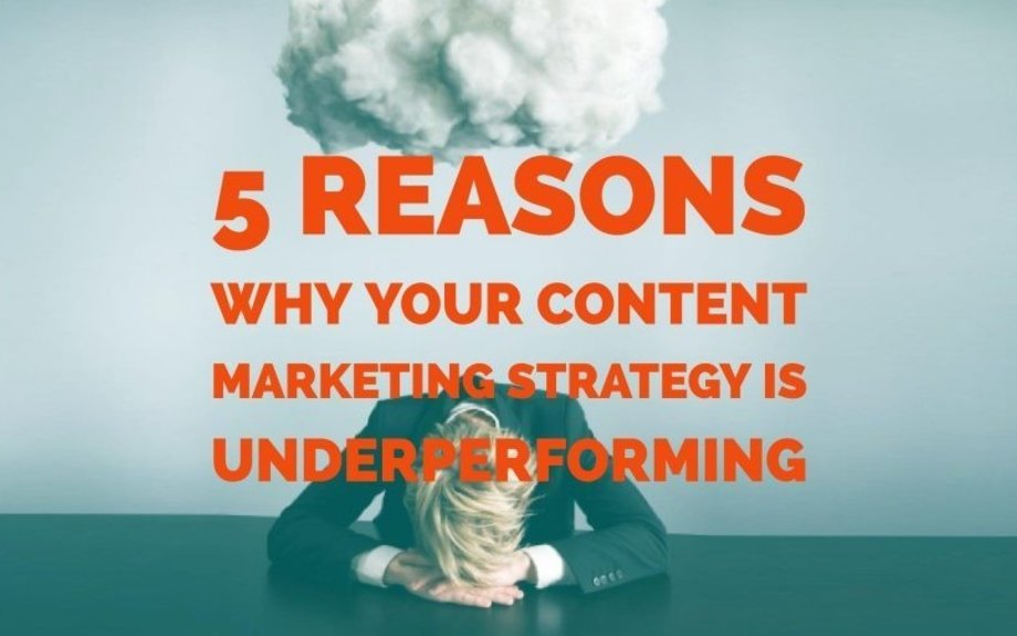 5 Reasons Why Your Content Marketing Strategy Is Underperforming | Simply Measured