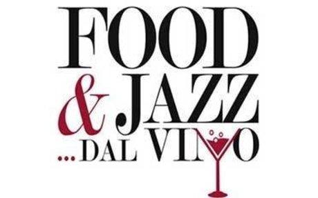 FOOD & JAZZ DAL VINO CON MAURO TIPPOLOTTI
