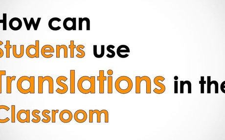 How can Students use Translations in the Classroom - Conley's Cool ESL