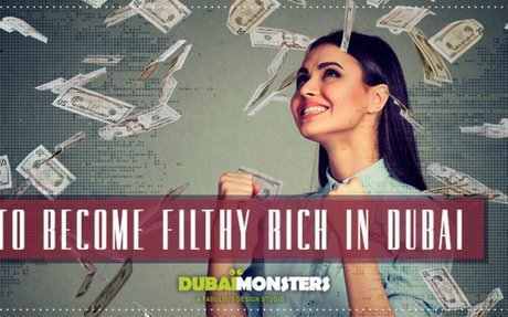 How to Become Rich in Dubai -