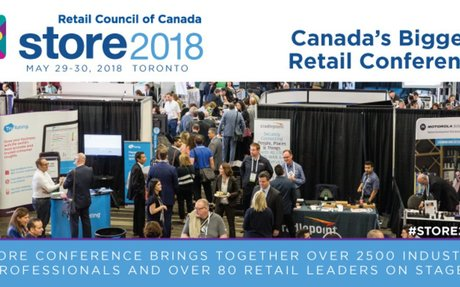 STORE 2018, Canada's Biggest Retail Conference, May 29-30