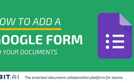 How to Add a Google Form to Your Documents - Bit Blog