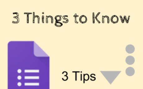 3 Things to Know in Google Forms - Teacher Tech