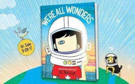 We're All Wonders: R. J. Palacio