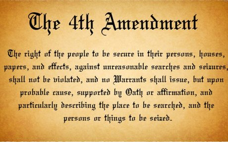 4 ways the Fourth Amendment won't protect you anymore.