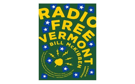 *Radio Free Vermont: A fable of resistance