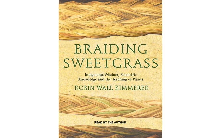 Reading: Braiding Sweetgrass