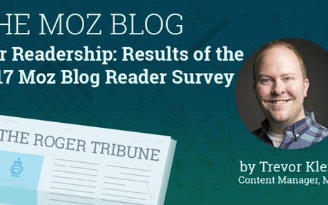 Our Readership: Results of the 2017 Moz Blog Reader Survey