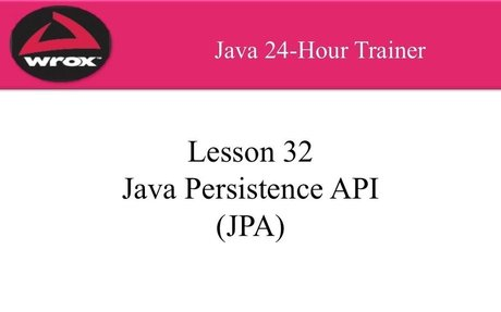 6. Wrox - Java Persistence API (JPA) Tutorial Overview