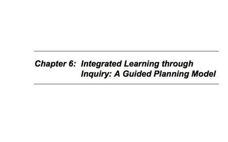 Integrated Learning Through Inquiry: A Guided Planning Model