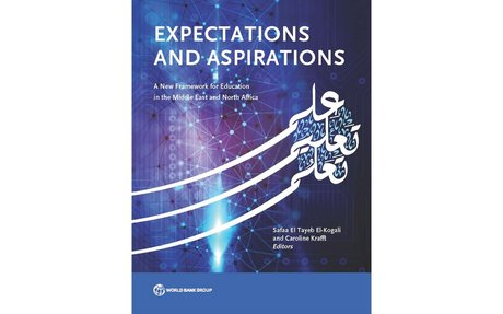 Expectations and Aspirations : A New Framework for Education in the Middle East...