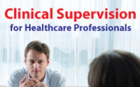 Clinical Supervision for Healthcare Professionals