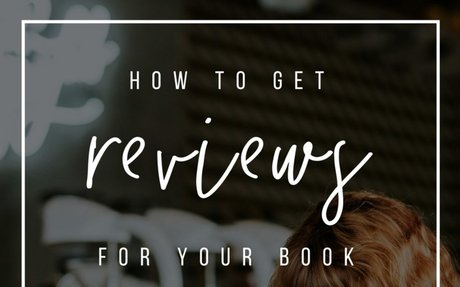 How to Get Reviews For Your Book (Without Begging, Bribing or Resorting to Subterfuge) | Y