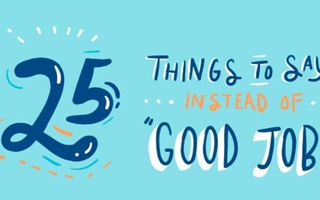 Free Poster: 25 Things to Say Instead of Good Job