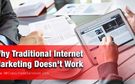 Why Traditional Internet Marketing Doesn't Work